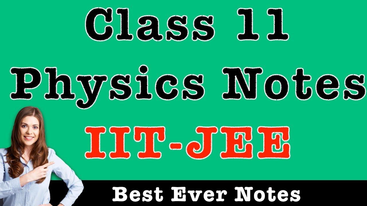 Handwritten Notes For Class 11 Physics
