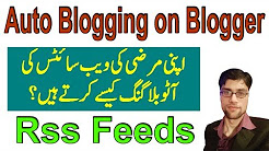 How to Setup Auto Blog on Blogger Using RSS Feeds Urdu Hindi Tutorial