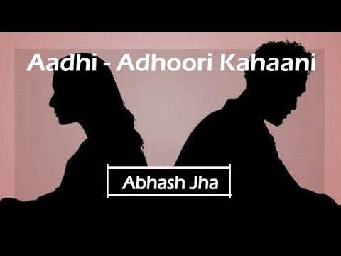 'MAIN KAHAANI POORI NAHIN KARNA CHAHTA' | Incomplete love poetry in hindi | Rhyme Attacks