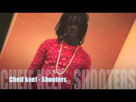 Chief Keef -Shooters [April 2014] New!!!!