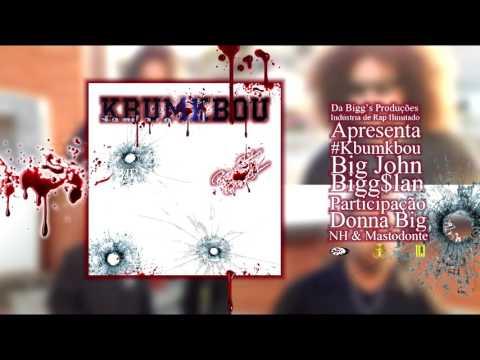 BJB$ - Kbumkbou pt Donna Big NHRap e Mastodonte ÁUDIO