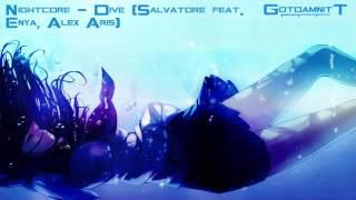 Nightcore - Dive (Salvatore feat. Enya & Alex Aris)