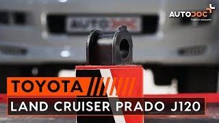 Kuinka vaihtaa etukallistuksenvakaajan puslat TOYOTA LAND CRUISER PRADO J120 -merkkiseen autoon