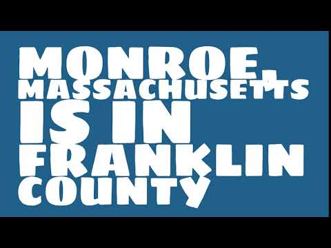 What county is Monroe, Massachusetts in?