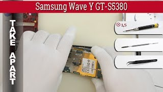 How to disassemble 📱 Samsung Wave Y GT-S5380 Take apart Tutorial