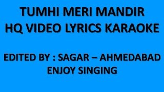 TUMHI MERI MANDIR TUMHI MERI POOJA  -  KHANDAAN -  HQ VIDEO LYRICS KARAOKE