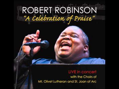 Robert Robinson- He Never Failed Me Yet