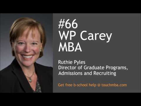 Arizona State WP Carey MBA Admissions Interview with Ruthie Pyles - Touch MBA Podcast