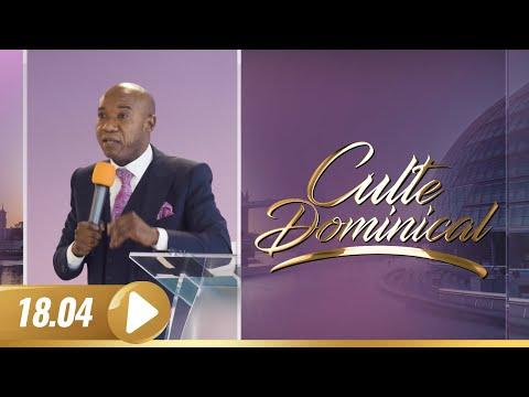 Culte Dominical du 18 Avril 2021