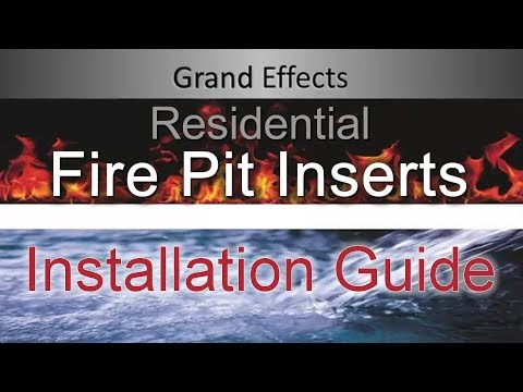 Installation Guide: Residential Fire Pit Inserts by Grand Effects
