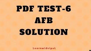 SOLUTION || PDF TEST-6 || AFB