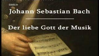 Johann Sebastian Bach - Der liebe Gott der Musik MDR Geschichte Mitteldeutschlands