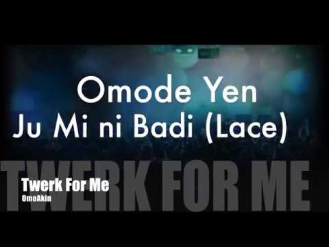 TWERK FOR ME LYRICS VIDEO - OMOAKIN