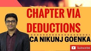 REVISION - Deductions under Chapter VIA - CA NIKUNJ GOENKA