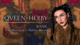 [3.32 MB] Qveen Herby - Bank (feat. Monogem & Maliibu Miitch)