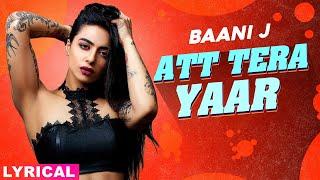 Baani J (Model Lyrical) | Att Tera Yaar | Navv Inder | Latest Punjabi Song 2020 | Speed Records