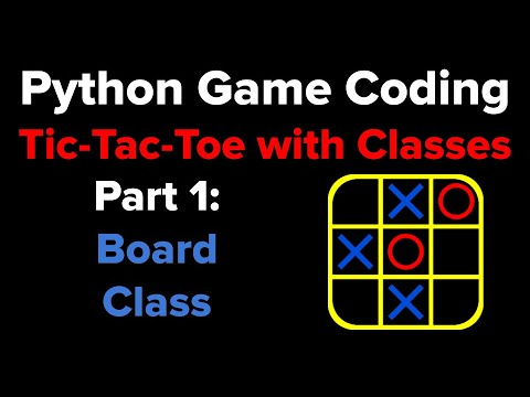 Tic Tac Toe in Python Using Classes Part 1