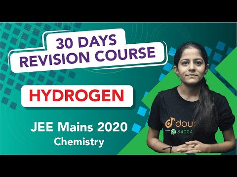 JEE Mains 2020 - 30 Days Revision | Hydrogen - Quick Revision + Most Important Questions | Chemistry