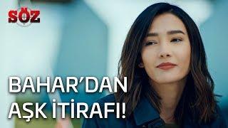 Söz | 23.Bölüm - Bahar'dan Aşk İtirafı!