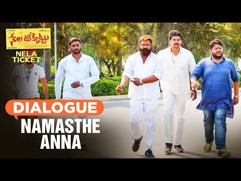 Namasthe Anna Dialogue | Nela Ticket...