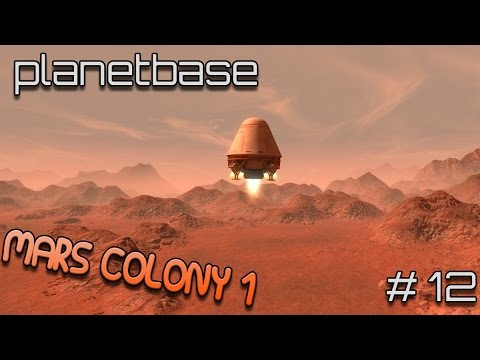 Water, Food and Starchy Goodness! (Let's Play Planetbase #12 - Mars Colony One)