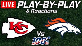 Chiefs vs Broncos | Live Play-By-Play & Reactions