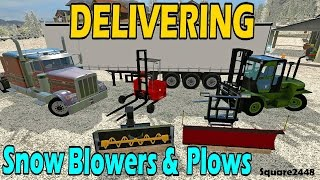 FS17: Delivering Snow Blowers & Plows