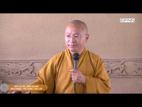 Kinh Lăng Già 09: Hữu và vô, trói và mở, Phật pháp, thế luận, giả lập