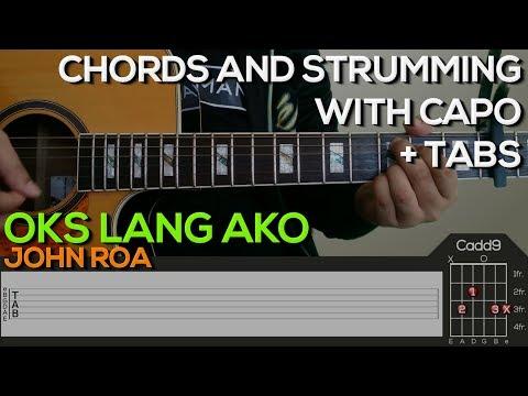 John Roa - Oks Lang Ako Guitar Tutorial [CHORDS AND STRUMMING + TABS]