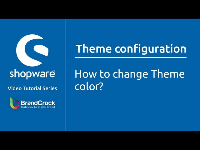 Shopware tutorials : How to change Theme color ?