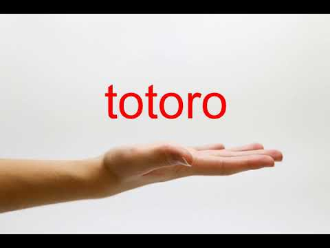 How to Pronounce totoro - American English