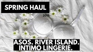 Spring Haul / Asos / River Island / Intimo Lingerie