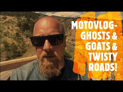 MotoVlog-Ghosts, Goats, & Twisty Roads!