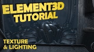 Tutorial | Element 3D : Texture & Lighting