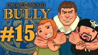 Two Best Friends Play Bully (Part 15)