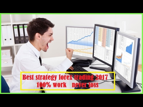 Best strategies for trading forex