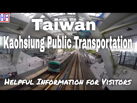 Kaohsiung, Taiwan | Public Transportation | Travel Guide | Episode# 2