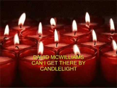 Can I Get There By Candlelight - David McWilliams