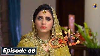 Munafiq - Episode 06 - 3rd Feb 2020 - HAR PAL GEO