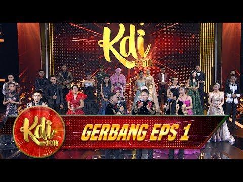 WAH INI DIA 30 Kontestan Gerbang KDI 2018 - Gerbang KDI Eps 1 (24/7)