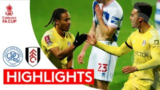 QPR 0-2 Fulham | Emirates FA Cup Highlights | Fulham come alive in extra time to progress