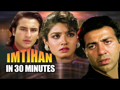 Imtihan in 30 Minutes | Sunny Deol | Saif Ali Khan | Raveena Tandon | Bollywood Superhit Film