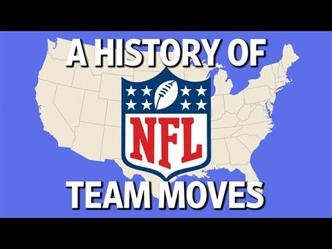 A History of NFL Team Moves