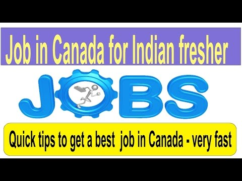 Job in Canada for Indian fresher-Quick steps to find a job