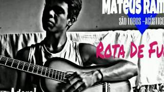 Baixar Mateus Ramos - Rota De Fuga (CD 2016 - APRENDA)