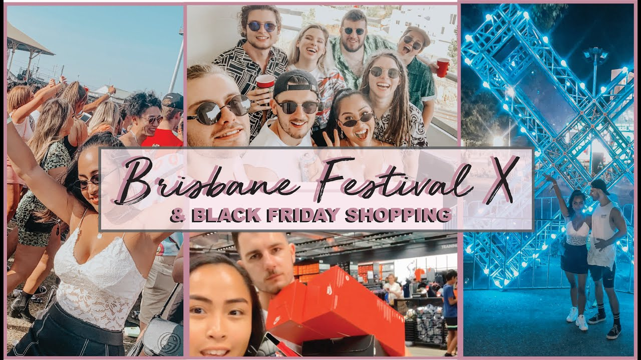 FESTIVAL X BRISBANE 2019 ✦ BLACK FRIDAY CHRISTMAS SHOPPING