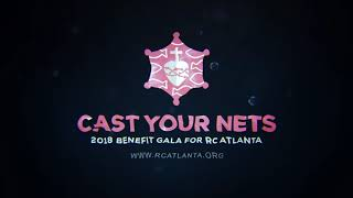 Gambar cover Cast Your Nets-2018 Benefit Gala for RC Atlanta
