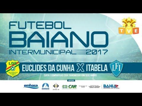 Euclides da Cunha X Itabela - AO VIVO - Campeonato Intermunicipal 2017