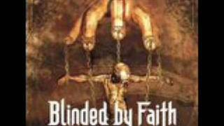 Blinded by Faith - Burning Rebellion