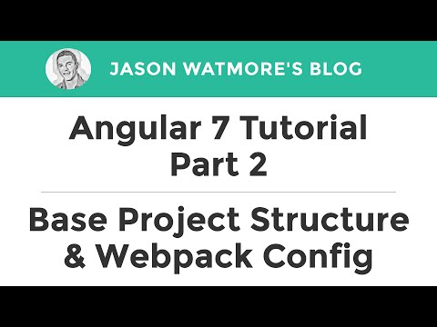 Angular 7 Tutorial Part 2 - Create Base Project Structure & Webpack